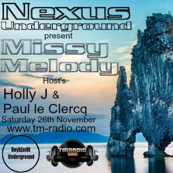 download → Holly J, Paul le Clercq, Missy Melody - Nexus Underground 010 on TM Radio - 26-Nov-2016