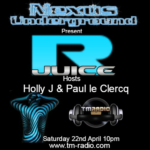 download → Holly J, Paul le Clercq, R Juice - Nexus Underground 015 on TM Radio - 22-Apr-2017