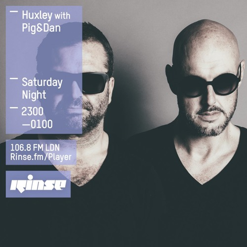 download → Huxley w  Pig & Dan - Rinse FM Podcast - 19-Mar-2016