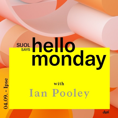 download → Ian Pooley - live at Suol says Hello Monday! Open Air - September 2017