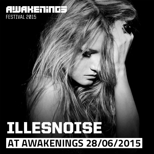 download → Illesnoise - live at Awakenings Festival 2015, Amsterdam - 28-Jun-2015