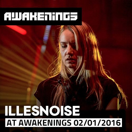 download → Illesnoise - live at Awakenings NEW New Years Day - 01-Jan-2016