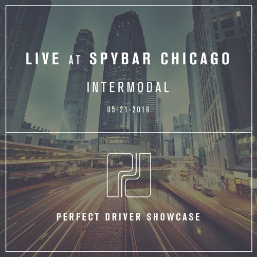 download → Intermodal - Live At Perfect Driver Showcase (Spybar, Chicago) - 21-May-2016