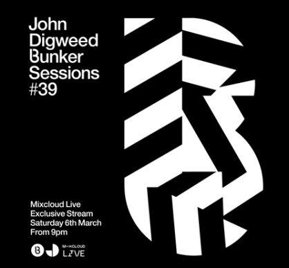 download → John Digweed - Live @ Bunker Sessions #39 - 06-Mar-2021