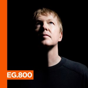 John Digweed - Electronic Groove Podcast EG.800 - 10-Aug-2020