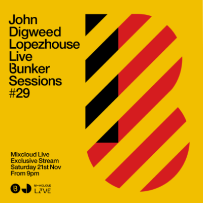 John Digweed - Live @ Bunker Sessions #29 - 21-Nov-2020