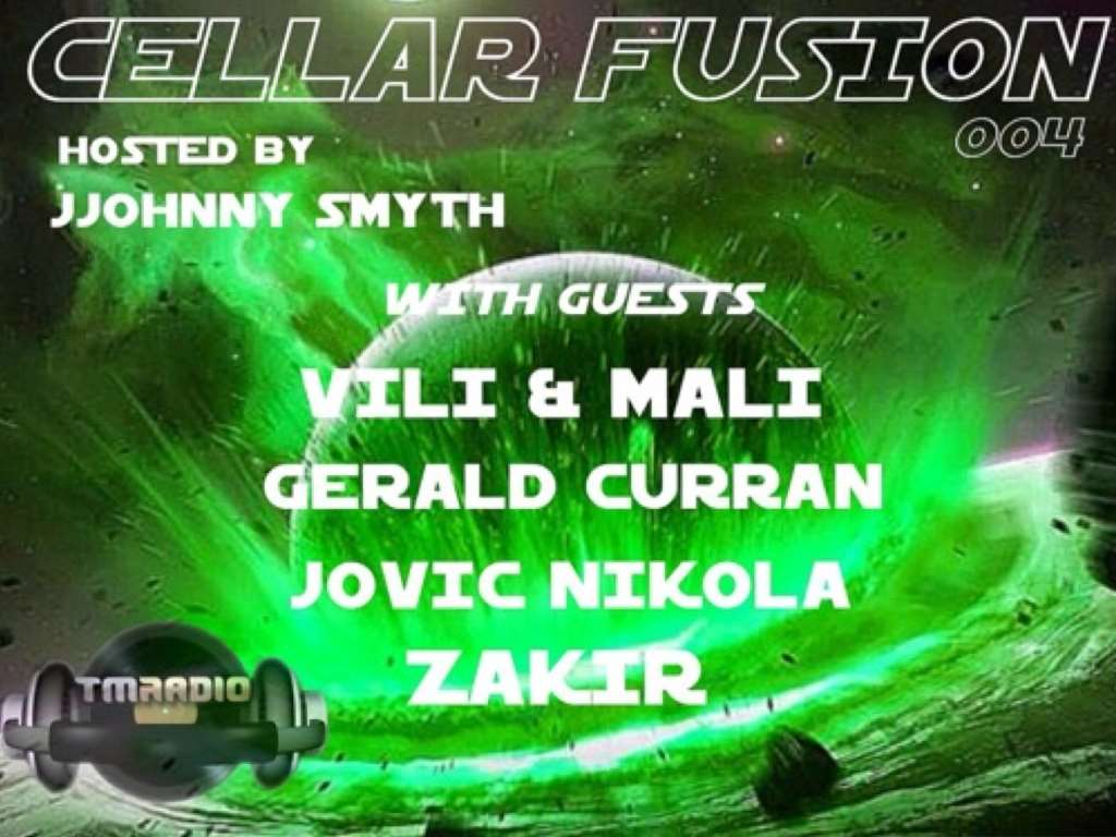 download → JJohnny Smyth, Gerald Curran, Jovic Nikola, Vili & Mali, Zakir - Cellar Fusion 004 on TM Radio - 16-Apr-2014