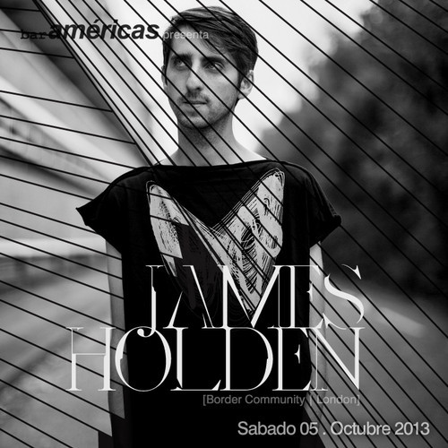 download → James Holden - Live At Bar Americas (Guadalajara, Mexico) - 05-Oct-2013