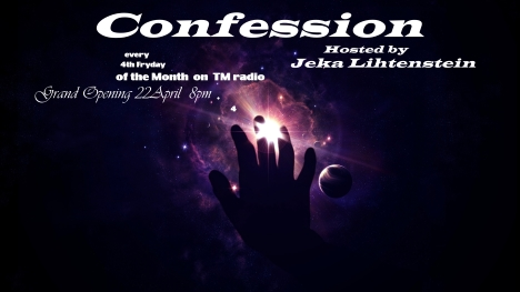 download → Jeka Lihtenstein - Confession 001 on TM radio (NEW SHOW GRAND OPENING) - 22-Apr-2016