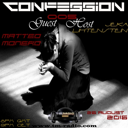 download → Jeka Lihtenstein, Matteo Monero - Confession 005 on TM Radio - 26-Aug-2016