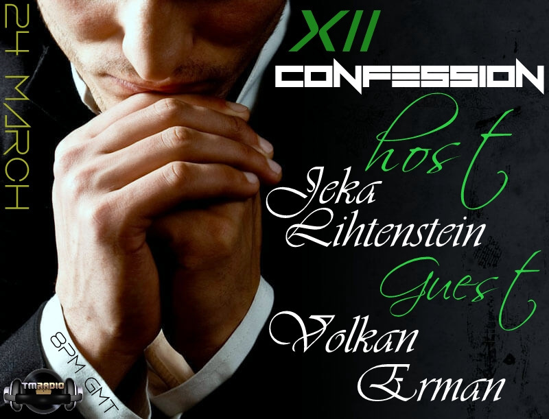 download → Jeka Lihtenstein, Volkan Erman - Confession 012 on TM Radio - 24-Mar-2017