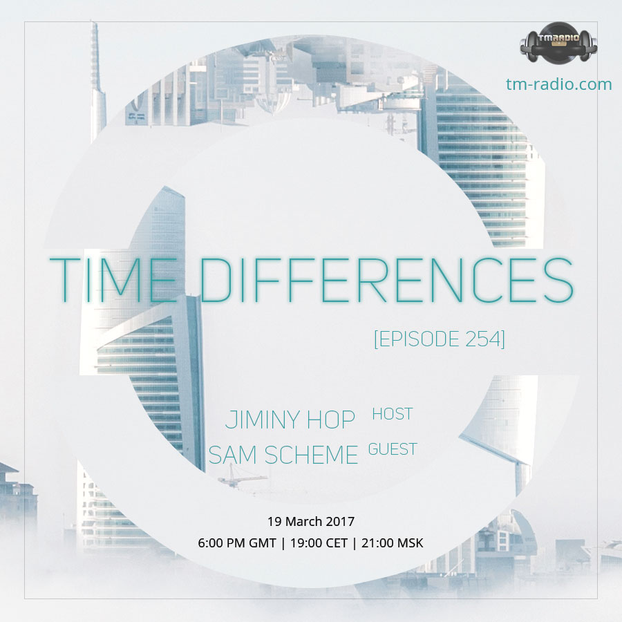 download → Jiminy Hop, Sam Scheme - Time Differences 254 on TM Radio - 19-Mar-2017