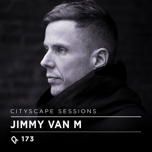 download → Jimmy Van M - Cityscape Sessions 173 - 03-Jun-2017