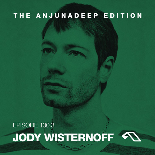 download → Jody Wisternoff - The Anjunadeep Edition 100.3 - May 2016