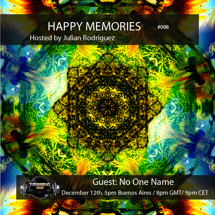 download → Julian Rodriguez, No One Name - Happy Memories 097 on TM Radio - 12-Dec-2016