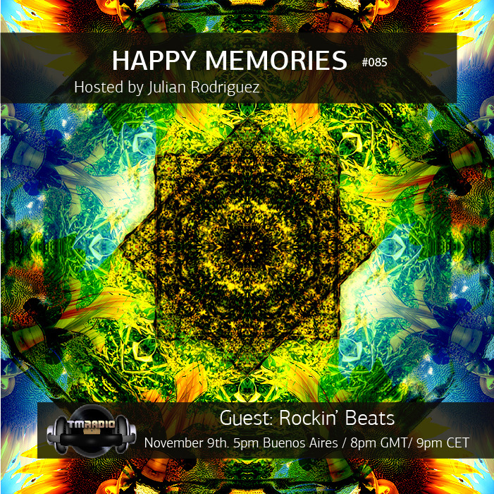 download → Julian Rodriguez, Rockin' Beats - Happy Memories 085 on TM Radio - 09-Nov-2015