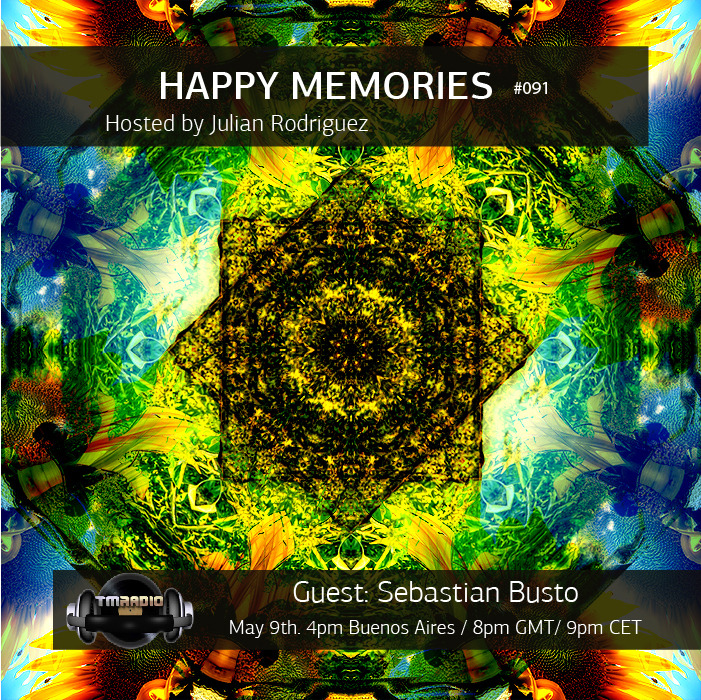 download → Julian Rodriguez, Sebastian Busto - Happy Memories 091 on TM Radio - 08-May-2016