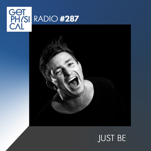 download → Just Be - Get Physical Radio 287 - 07-Apr-2017