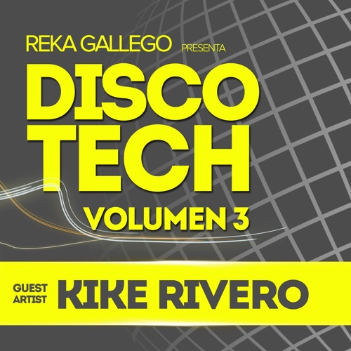 download → Kike Rivero - Disco-Tech Volumen 03 - 03-Apr-2016
