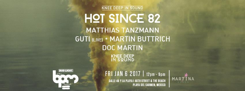 download → Doc Martin - live at Knee Deep In Sound, Martina's Big Beach (The BPM 2017, Mexico) - 06-Jan-2017