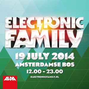 download → VA - Live At Electronic Family 2014 (Amsterdam)  - 19-Jul-2014