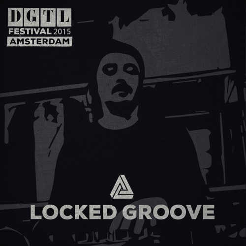 download → Locked Groove - live at DGTL Festival 2015 (Amsterdam) - 04-Apr-2015