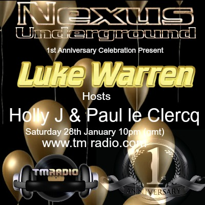 download → Luke Warren, Holly J, Paul le Clercq - Nexus Underground 012 on TM Radio - !!!!!!!!!!!!!! 1st Anniversary Episode !!!!!!!!!!!!! - 28-Jan-2017