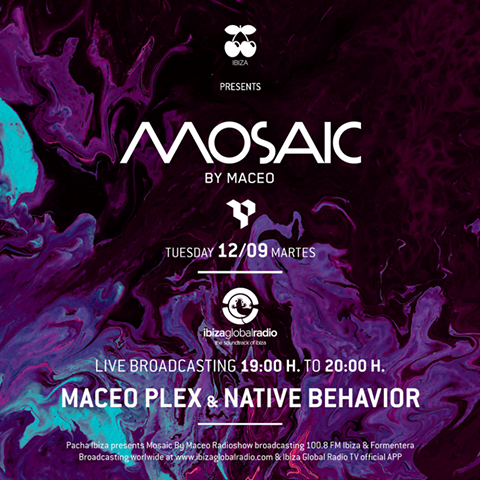 download → Maceo Plex & Native Behavior - Mosaic on Ibiza Global Radio - 12-Sep-2017