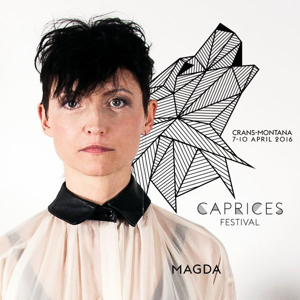 download → Magda - live at MDRNTY+Magda, Caprices Festival 2016 Preparty (Switzerland) - April 2016