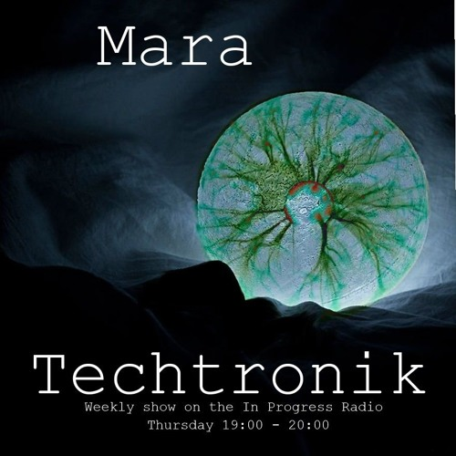 download → Mara - TechTronik 002 - 27-Nov-2015