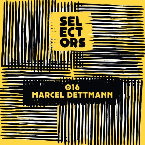 download → Marcel Dettmann - Selectors Podcast 016 - 16-Jul-2017