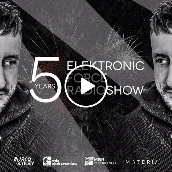 download → Marco Bailey - Electronic Force 5th Birthday - December 2015