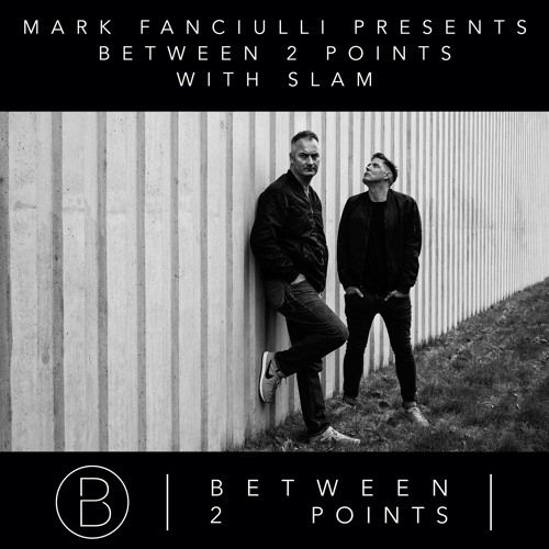 Mark Fanciulli - Between 2 Points (with Slam & Truncate Records) - November 2016