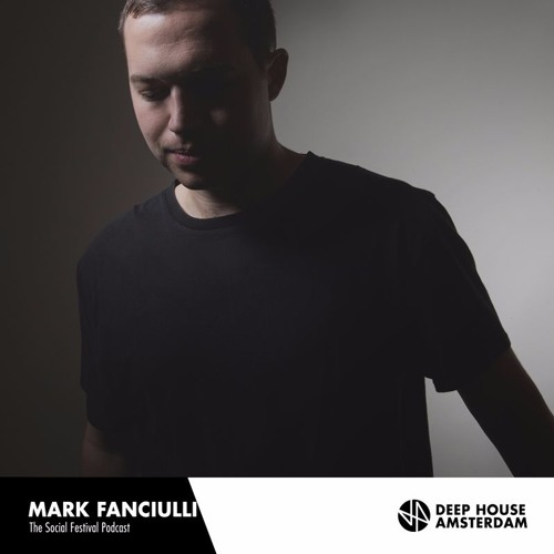 download → Mark Fanciulli - The Social Festival Podcast - July 2016