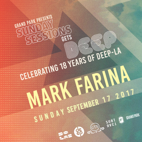 download → Mark Farina - live at Grand Park (Sunday Sessions Gets Deep) - 17-Sep-2017