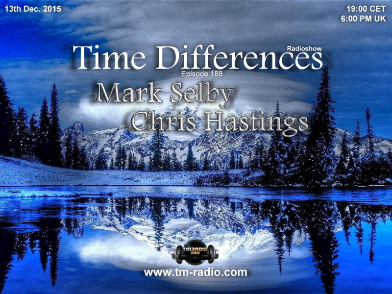 download → Mark Selby, Chris Hastings - Time Difference 188 on TM Radio - 13-Dec-2015