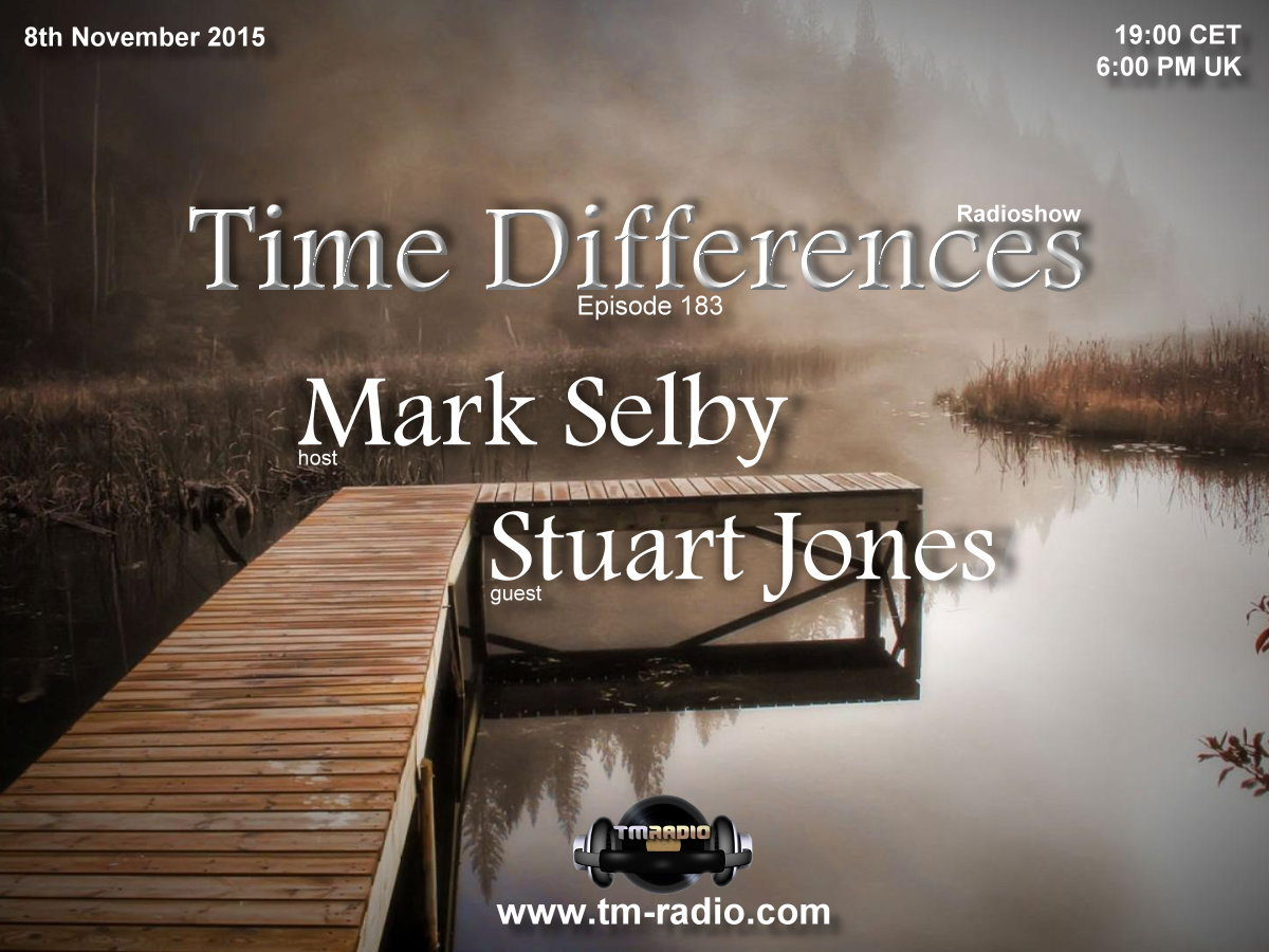 download → Mark Selby, Stuart Jones - Time Differences 183 on TM Radio - 08-Nov-2015