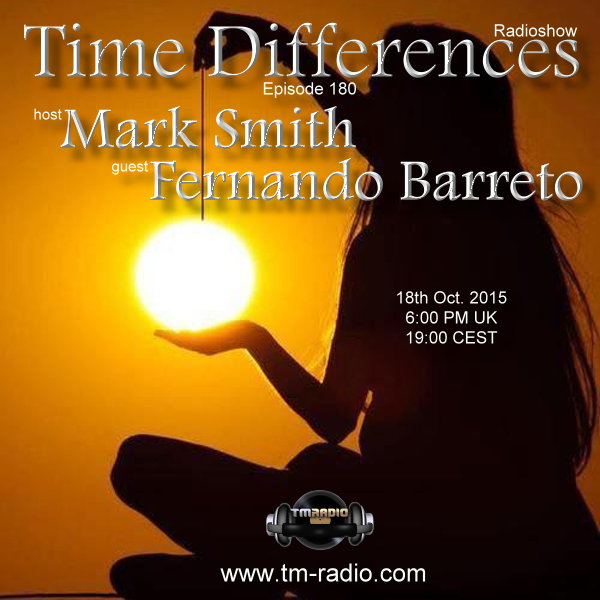 download → Mark Smith, Fernando Barreto - Time Differences 180 on TM Radio - 18-Oct-2015