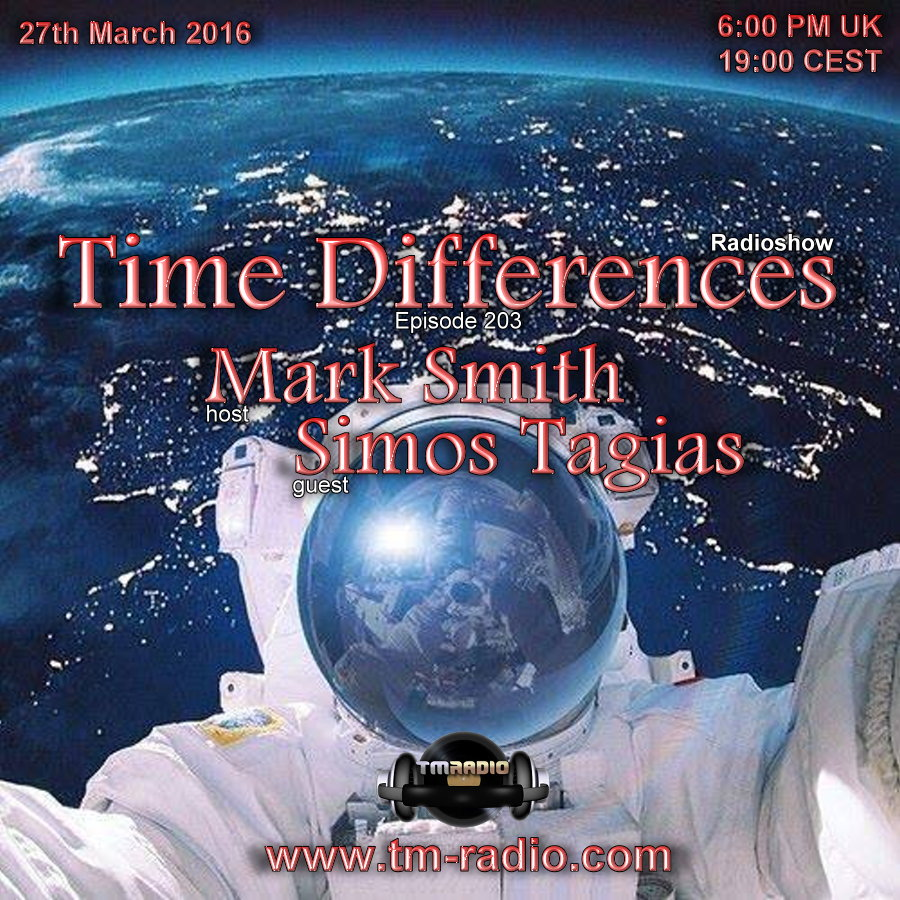 download → Mark Smith, Simos Tagias - Time Differences 203 on TM Radio - 27-Mar-2016