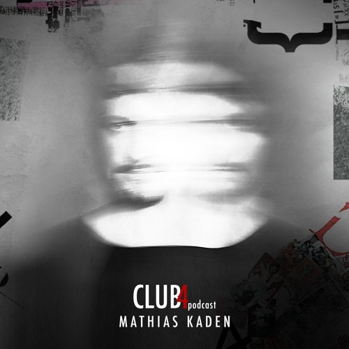 download → Mathias Kaden - Club4 Podcast - February 2017