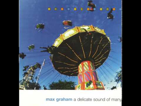 download → Max Graham - A Delicate Sound Of Many - 1997