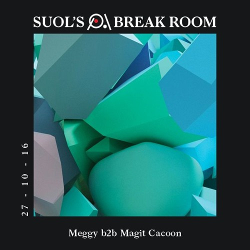 download → Meggy b2b Magit Cacoon - live at Suol's Break Room - 27-Oct-2016
