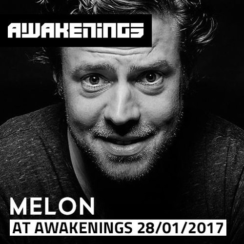 download → Melon - live at Awakenings (Eindhoven) - 28-Jan-2017
