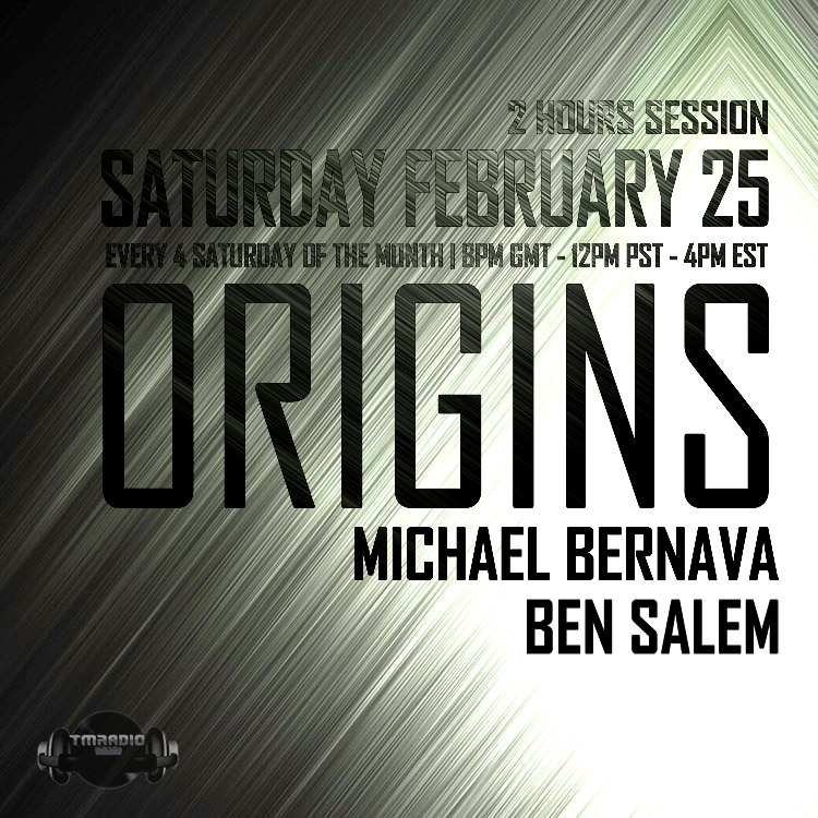 download → Michael Bernava, Ben Salem - Origins 011 on TM Radio - 25-Feb-2017