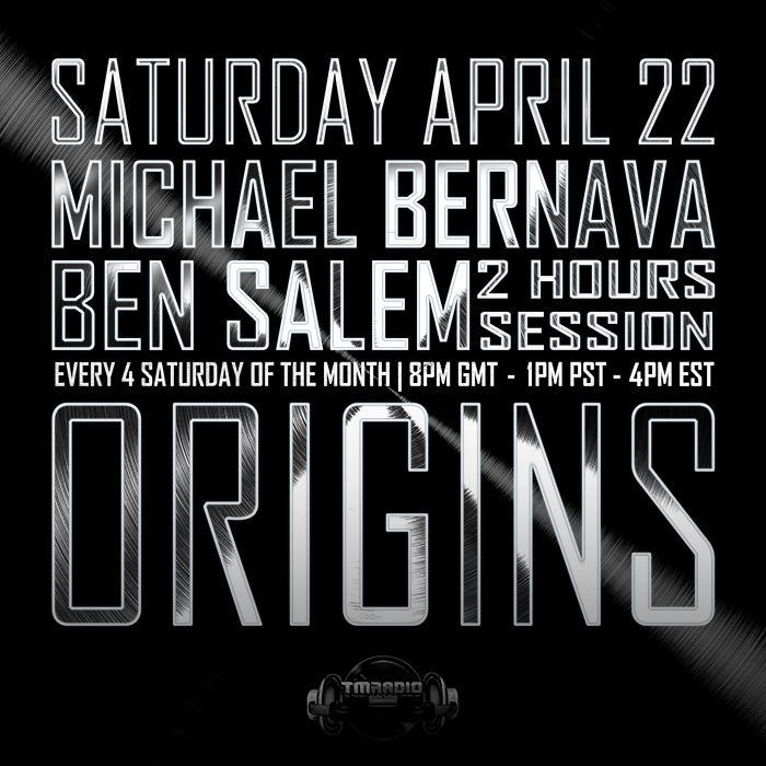 download → Michael Bernava, Ben Salem - Origins EP13 on TM Radios 011 on TM Radio - 22-Apr-2017