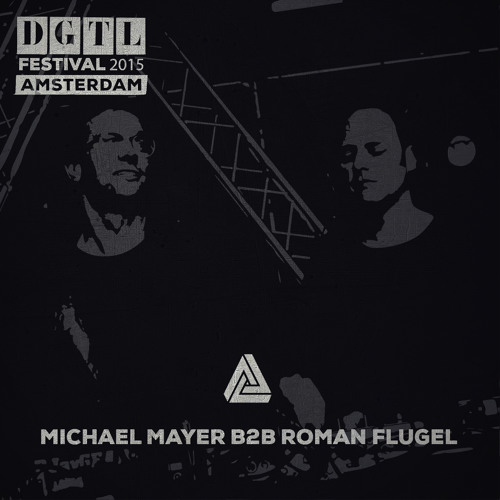 download → Michael Mayer b2b Roman Flugel - live at DGTL Festival 2015 (Amsterdam) - 05-Apr-2015