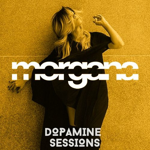 download → Morgana - Dopamine Sessions 15 - 15-May-2016