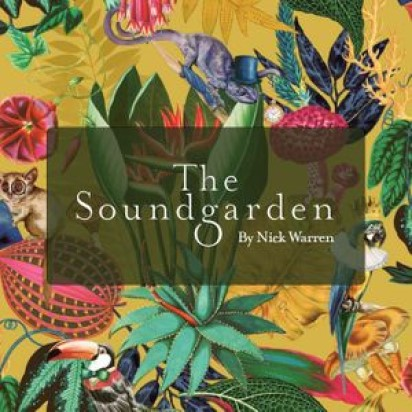 Nick Warren - The Soundgarden Show 1 - October 2020