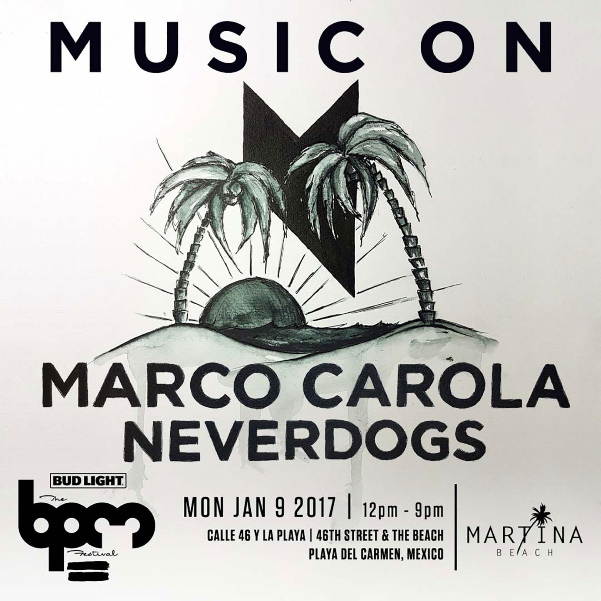 download → Neverdogs - live at Music On, Martina Beach (THE BPM 2017, Mexico) - 09-Jan-2017
