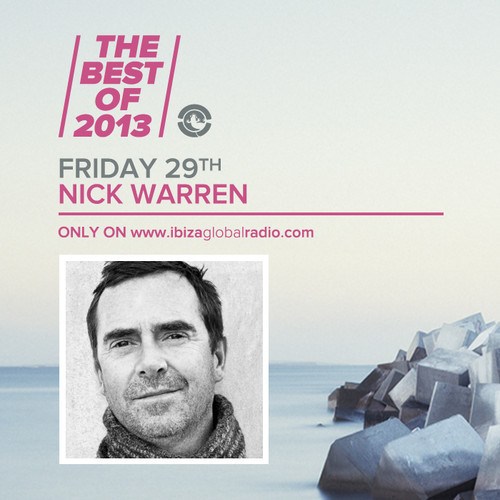 download → Nick Warren - Best of 2013 on Ibiza Global Radio - 29-Nov-2013